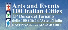 15° Borsa del Turismo delle 100 città d'Arte d'Italia - 27/29 maggio 2011 Ravenna