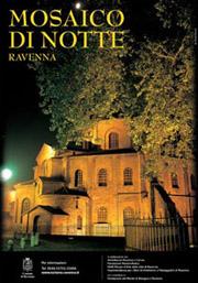 Mosaico di Notte - Luglio Agosto 2011 Ravenna