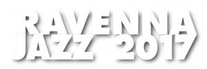 Ravenna Jazz 2017